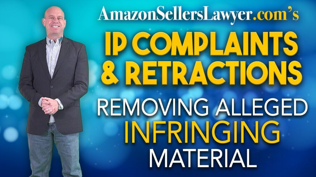How To Get IP Retractions & Show Baseless Complaints To Amazon