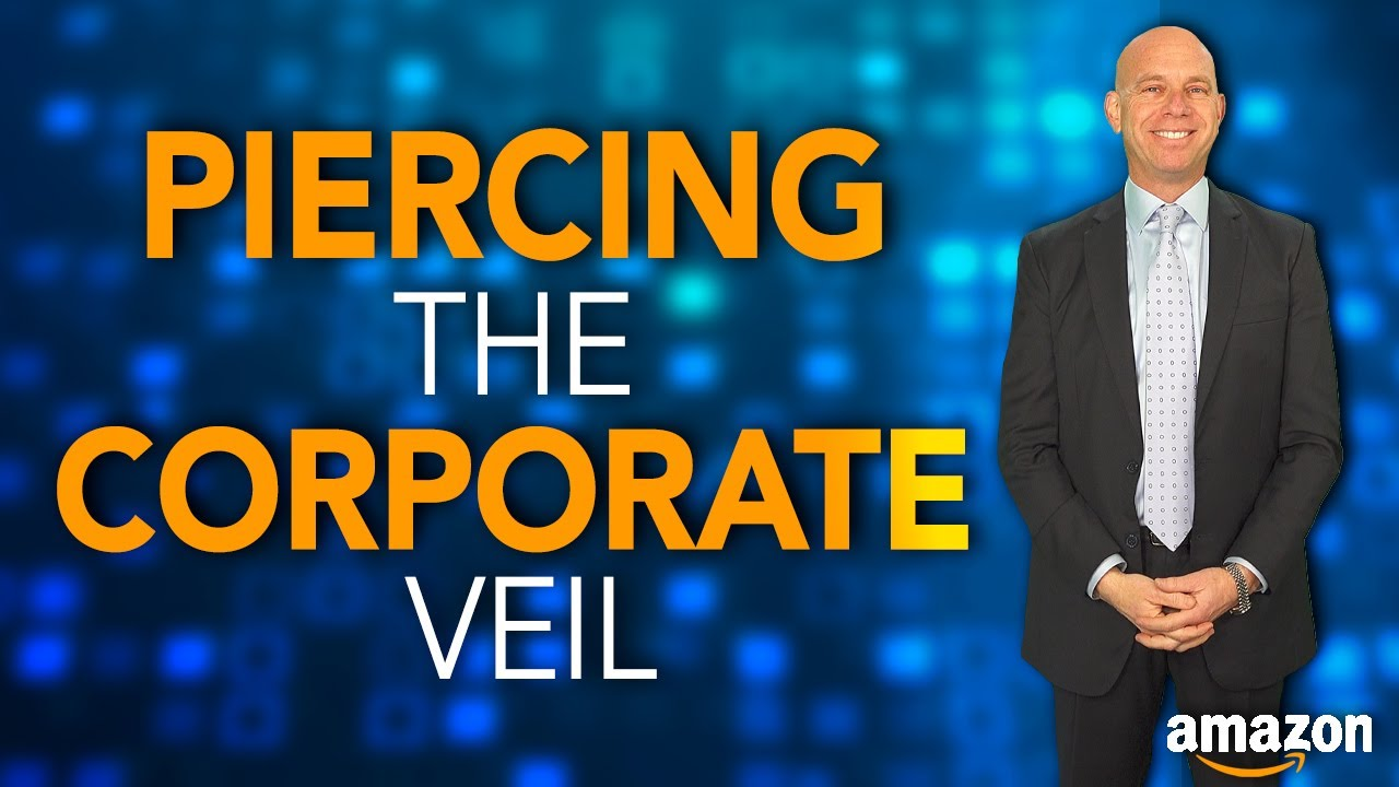 People Suing Amazon Sellers – Protect Your Assets & Stop the Piercing of the Corporate Veil