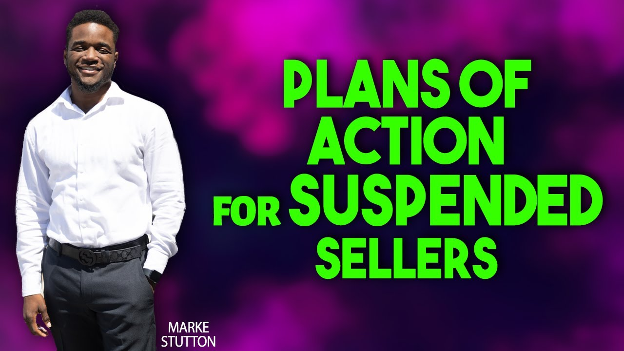 plan of action for suspended sellers