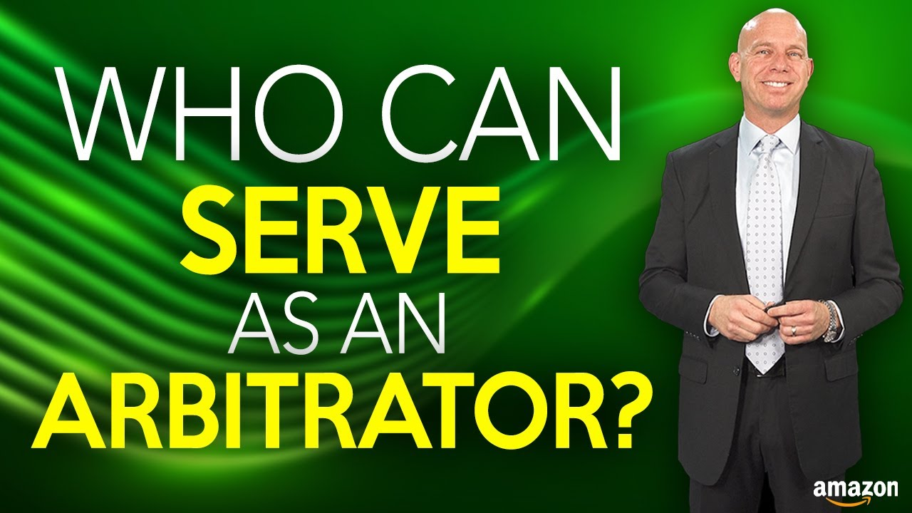 Amazon Sellers & Arbitration Appearances - Arbitrators Deciding Your Case