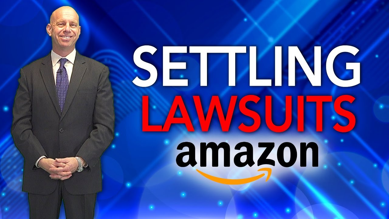 Negotiations & Amazon Litigation - How to Settle Your Case if You've Been Sued