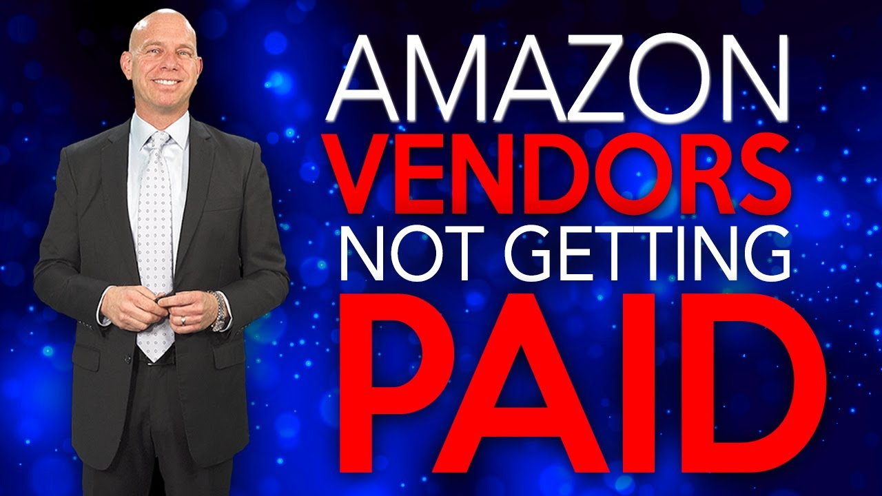 Vendors Not Receiving Payouts From Amazon – Destroying Sellers' Businesses