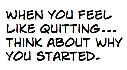 Why I won't quit.