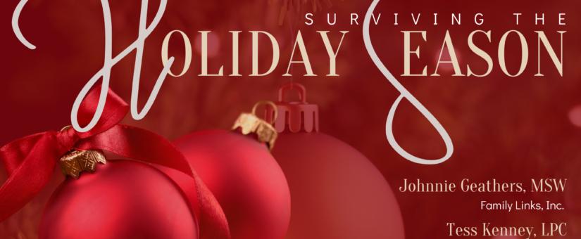 Surviving the Holiday Season