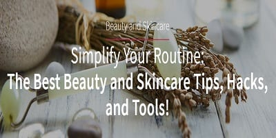 Best Beauty and Skincare Tips