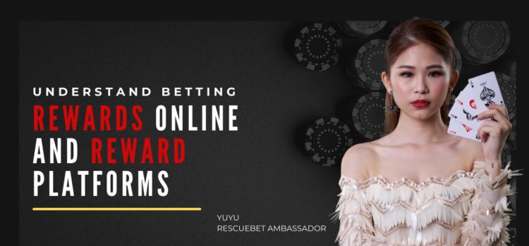 Understand Betting Rewards Online And Reward Platforms Blog Featured Image