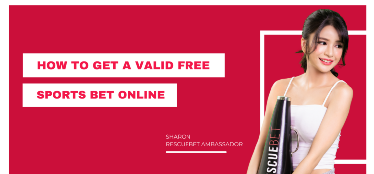 How To Get A Valid Free Sports Bet Online Blog Featured Image