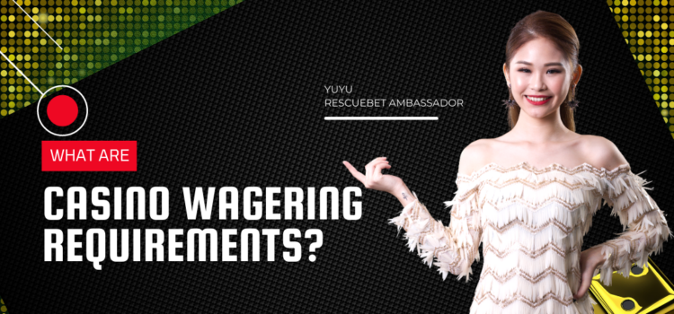 What Are Casino Wagering Requirements Blog Featured Image