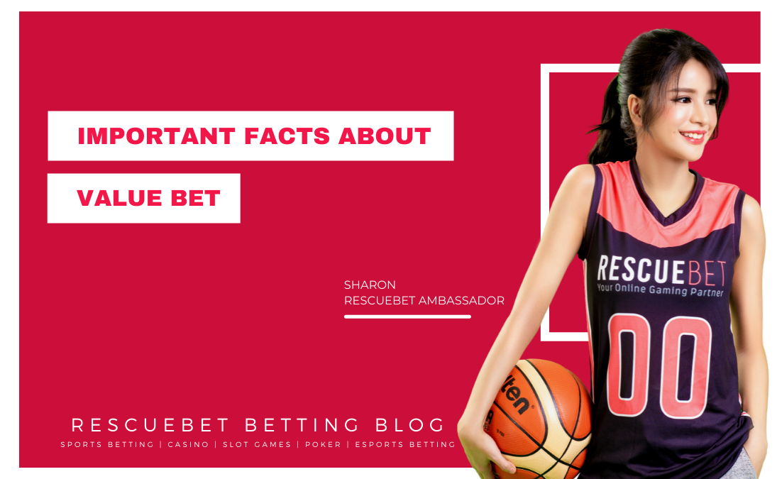 Important Facts About Value Bet Blog Featured Image