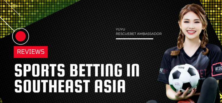 Sports Betting In Southeast Asia Blog Featured Image