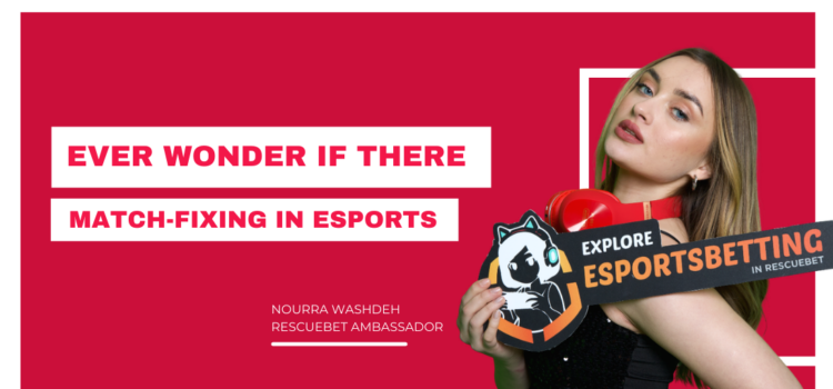 Match-Fixing In Esports Betting Blog Featured Image