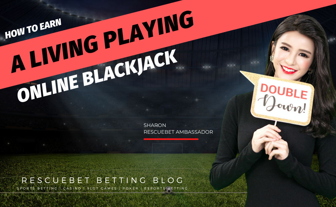 Earn A Living Playing Online Blackjack Blog Featured Image