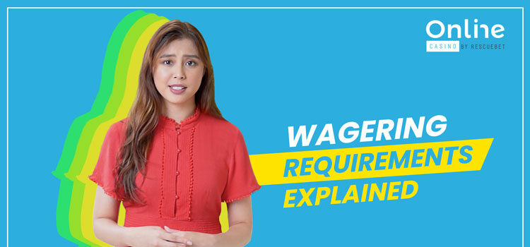 Wagering Requirements Explained Blog Featured Image