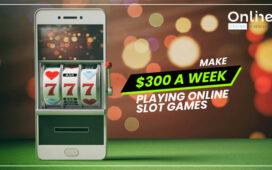 Make 300 Dollars a Week Playing Online Slot Games Blog Featured Image