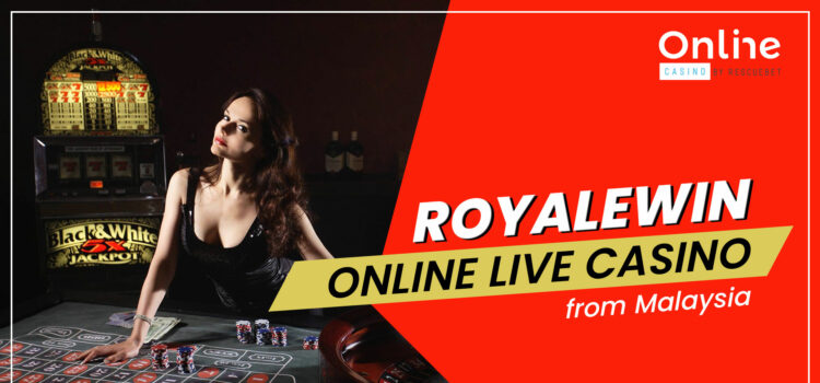 Royalewin Online Live Casino From Malaysia Blog Featured Image