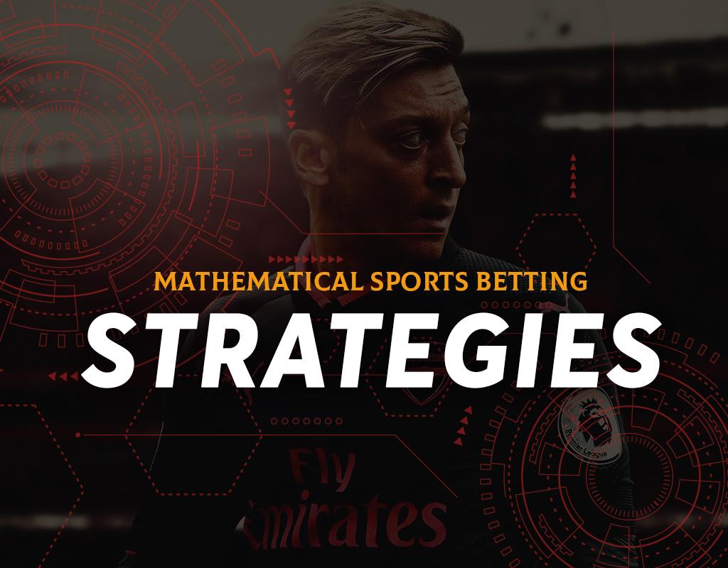 Mathematical Sports Betting Strategies