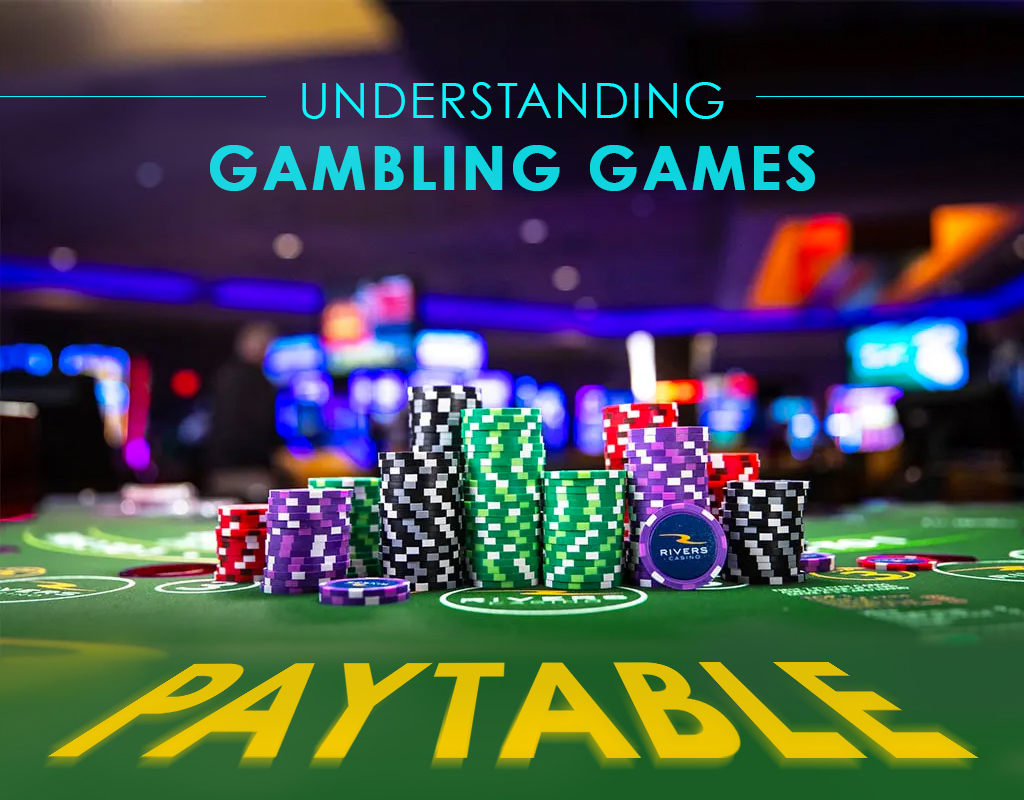 Understanding Gambling Games Paytable