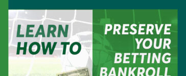 Learn How To Preserve Your Betting Bankroll