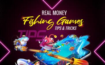 Real Money Fishing Games Tips & Tricks