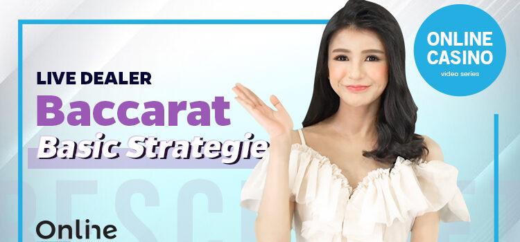 Live Dealer Baccarat Basic Strategies Blog Featured Image