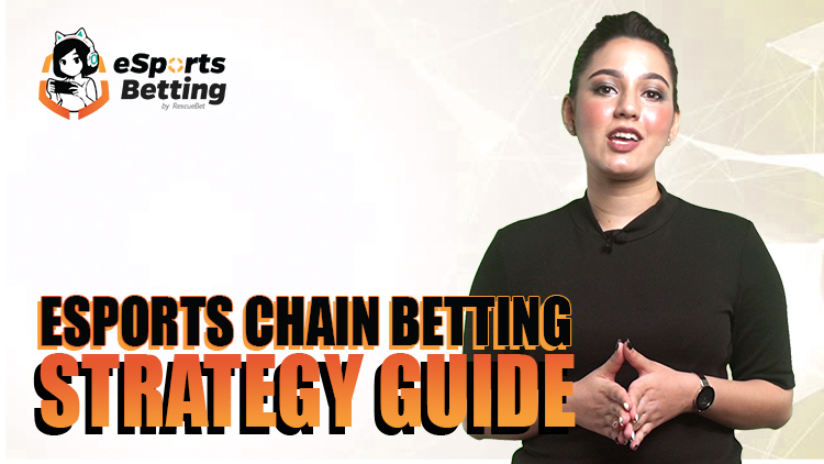 Esports Chain Betting Strategy Guide Blog Featured Image