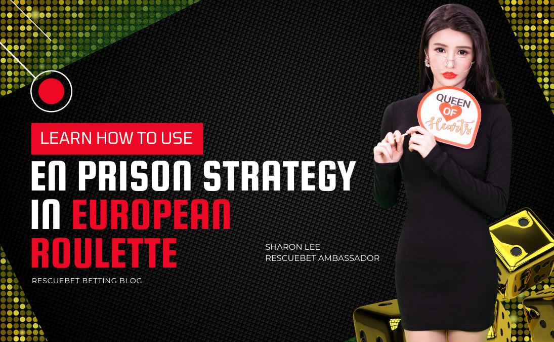 En Prison Strategy In European Roulette Blog Featured Image