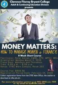 Registration for ACE Division Short Course - Money Matters @ Clarence Fitzroy Bryant College Main Campus, Room 202