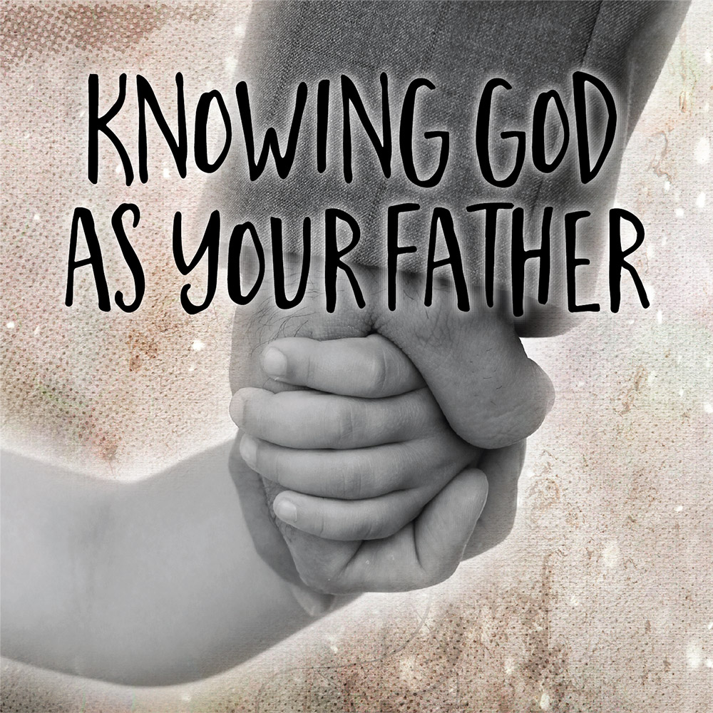 knowing god as your father, book, dr hattabaugh author