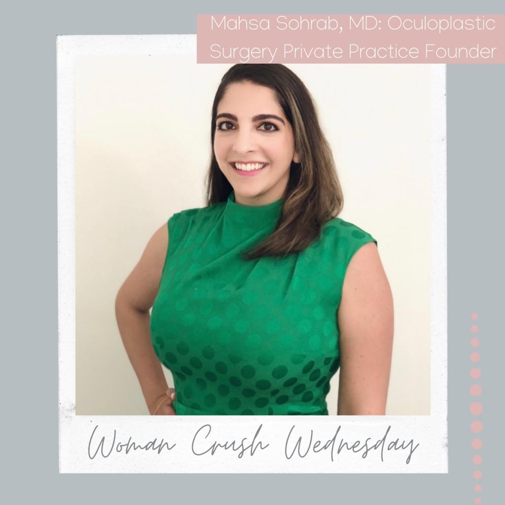 Women Crush Wednesday: Mahsa Sohrab, MD