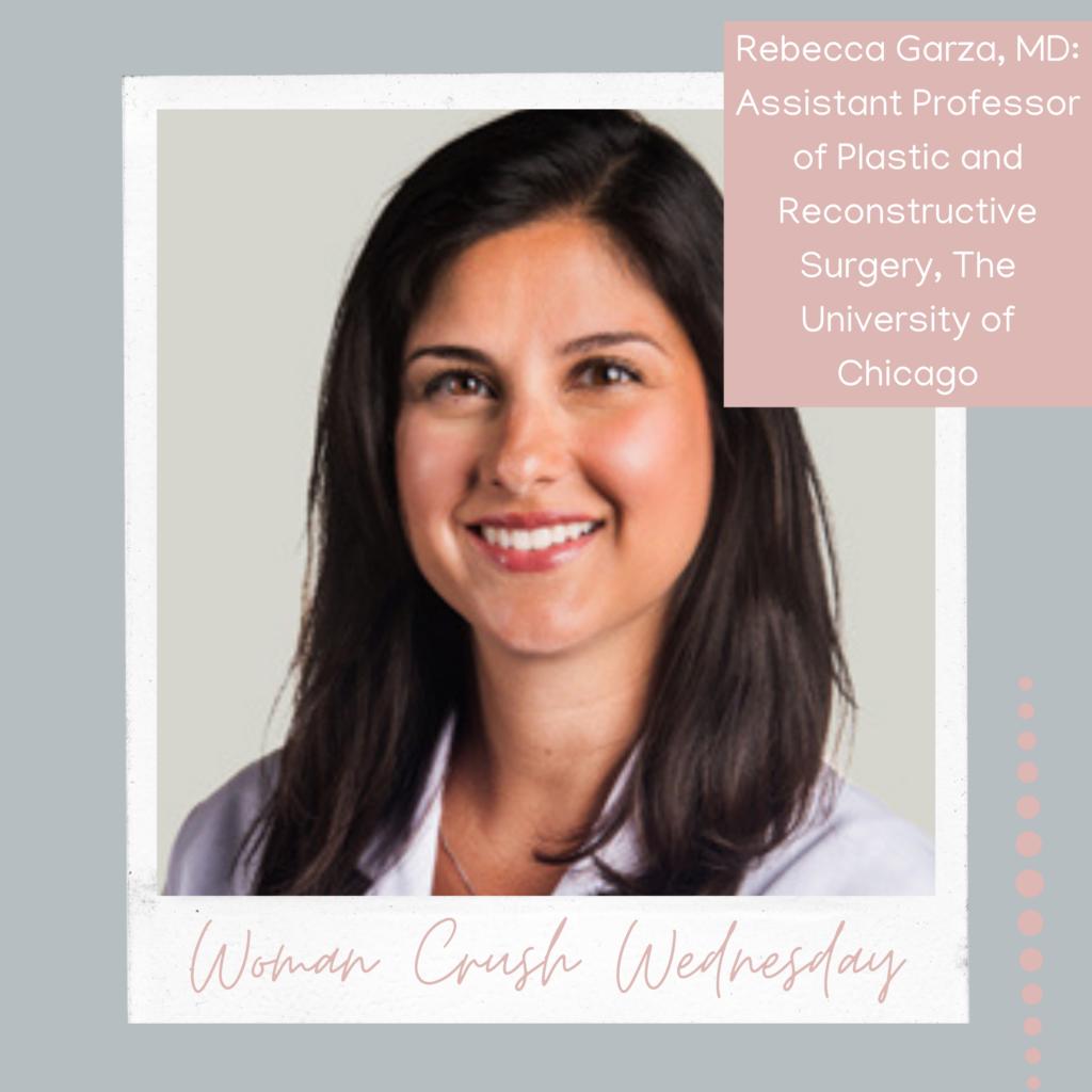 Woman Crush Wednesday: Rebecca Garza, MD