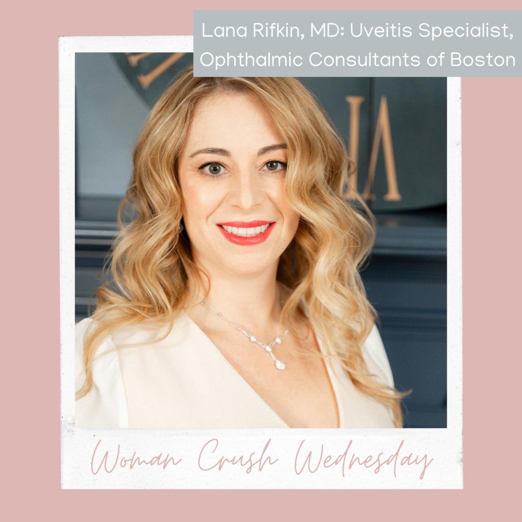 Woman Crush Wednesday: Lana Rifkin, MD