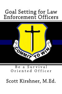 Book Cover: Goal Setting for Law Enforcement Officers