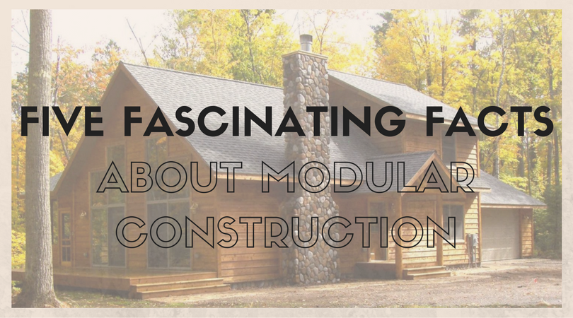 5 Fascinating Facts about Modular Construction