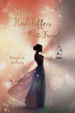 """Celebrating the Release of """"Lord Radcliffe's Best Friend + a Giveaway"""