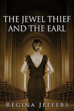 """Celebrating the Release of """"The Jewel Thief and the Earl"""""""