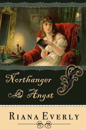 Everly-Northanger Angst