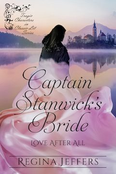 """Celebrating the Release of """"Captain Stanwick's Bride: A Tragic Character in Classic Lit Series Novel"""""""