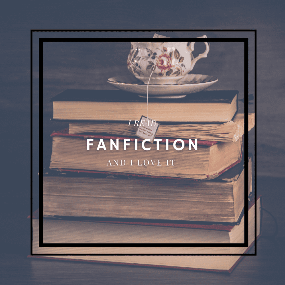 In Defense of Fanfiction
