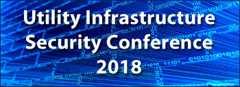 Utility Infrastructure Security Conference 2018