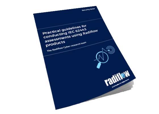 Conducting IEC-62443 Assessments Using Radiflow Products