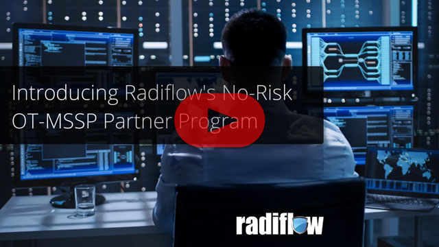 Become a Radiflow OT-MSSP Partner – With Full Support from Radiflow!
