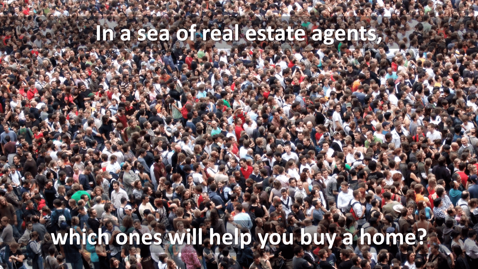 Sea of real estate agents