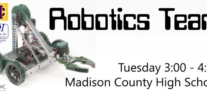 Madison County Middle and High School Robotics Team