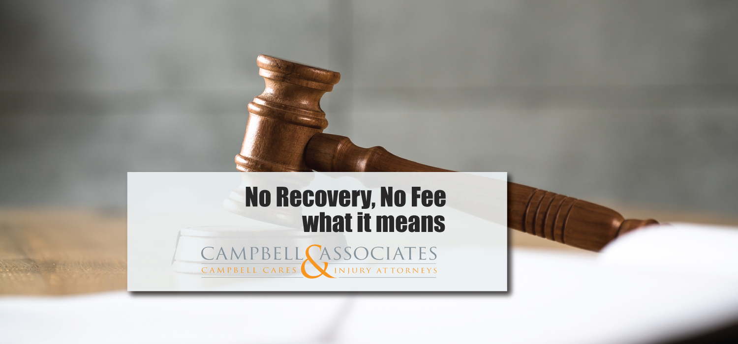 What Does No Recovery, No Fee Mean?