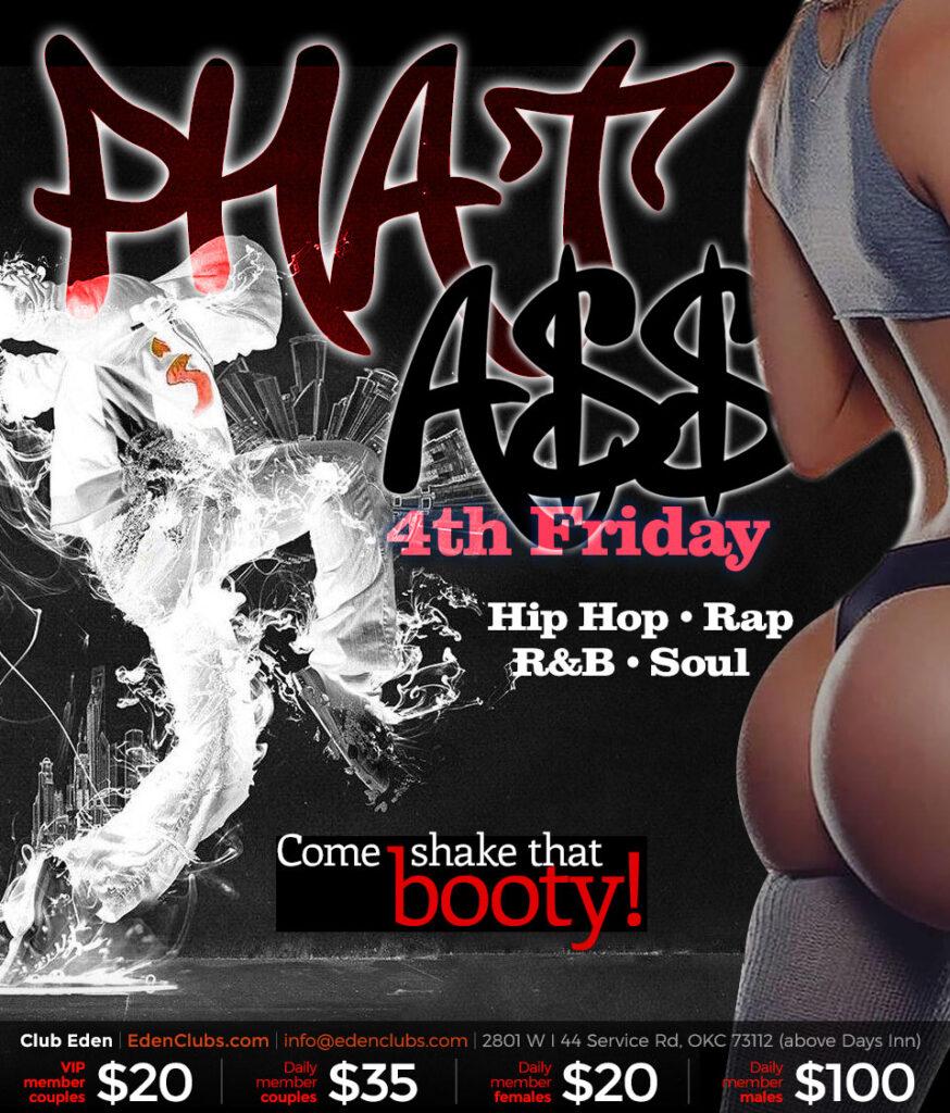Phat-Ass-Friday-eden-okc