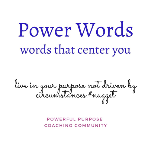 Power Words - Words that Center You