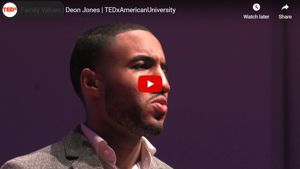 Family Values   Deon Jones   TEDxAmericanUniversity