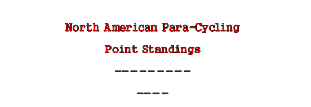 North American Para-cycling Circuit Standings