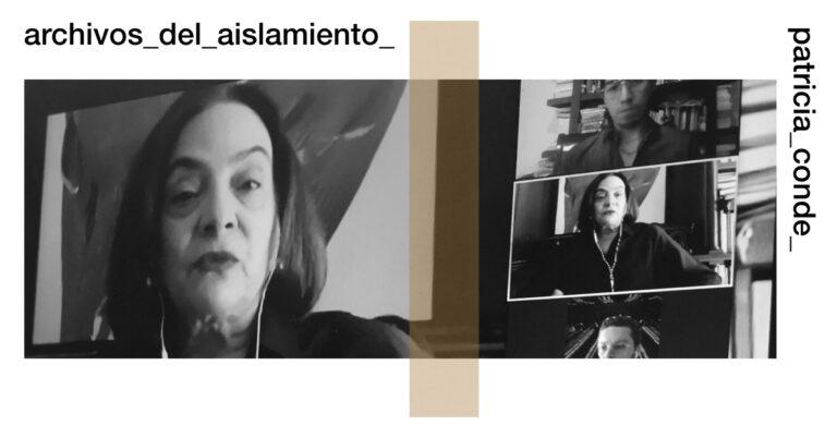 Patricia Conde - Archivos del Aislamiento
