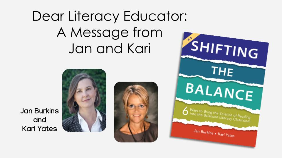 A Message to Literacy Educators from Jan and Kari